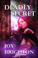Deadly Secret -- Joy Brighton